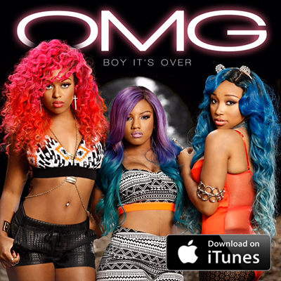 Boy It's Over - download on iTunes - OMG Girlz - OMG